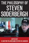 The Philosophy of Steven Soderbergh (The Philosophy of Popular Culture) -