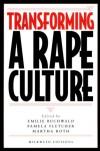 Transforming a Rape Culture - Emilie Buchwald, Martha Roth, Pamela Fletcher