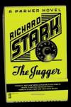 The Jugger (Parker Novels) - Richard Stark