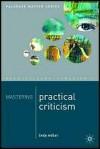 Mastering Practical Criticism (Palgrave Master) - Lindy Miller