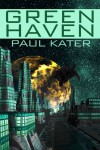 Green Haven - Paul Kater