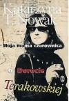 Moja mama czarownica. Opowieść o Dorocie Terakowskiej - Katarzyna T. Nowak