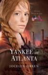 Yankee in Atlanta - Jocelyn Green
