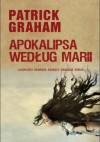 Apokalipsa według Marii - Patrick Graham