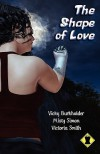 The Shape of Love - Vicky Burkholder, Misty Simon