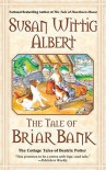 The Tale of Briar Bank - Susan Wittig Albert