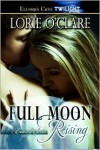 Full Moon Rising - Lorie O'Clare