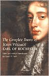 The Complete Poems of John Wilmot, Earl of Rochester - Earl of Rochester,  David M. Vieth (Editor)