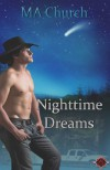 Nighttime Dreams (Nighttime Wishes) - M.A. Church, Julie Lynn Hayes, Mika Star