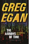 The Arrows of Time - Greg Egan