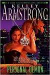 Personal Demon (Women of the Otherworld Series #8) - Kelley Armstrong