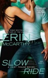 Slow Ride - Erin McCarthy