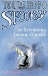 The Screaming Demon Ghostie (Young Hippo Spooky) - Jean Chapman