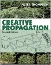 Creative Propagation - Peter Thompson