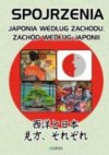 Spojrzenia. Japonia według Zachodu, Zachód według Japonii - praca zbiorowa