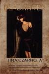 Deadwaiter - Tina Czarnota