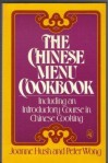 The Chinese Menu Cookbook - Joanne Hush, Peter Wong