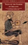 Tales of the Elders of Ireland - Ann Dooley, Harry Roe