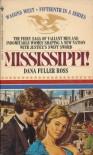 Mississippi (Wagons West, No 15) - Dana Fuller Ross
