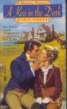 A Kiss in the Dark (A Regency Romance) - Joan Smith