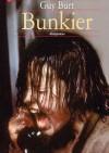 Bunkier - Guy Burt