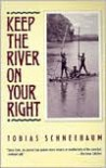 Keep the River on Your Right - Tobias Schneebaum