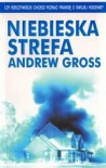 Niebieska strefa - Andrew Gross