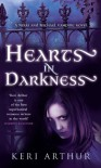 Hearts in Darkness (A Nikki and Michael Vampire Novel) - Keri Arthur