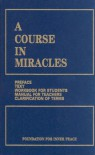 A Course in Miracles: Combined Volume - Helen Schucman