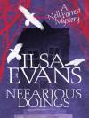 Nefarious Doings (Nell Forrest Mystery, #1) - Ilsa Evans