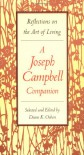 A Joseph Campbell Companion: Reflections on the Art of Living - Joseph Campbell, Robert Walter, Diane K. Osbon, Diane Osbon