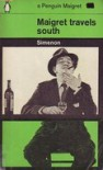 Maigret Travels South - Georges Simenon