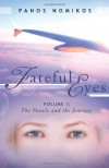 Fateful Eyes: Volume 1: The Puzzle and the Journey - Panos Nomikos