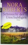 Sehnsucht Der Unschuldigen Roman - Peter Pfaffinger, Nora Roberts