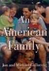 An American Family (Non-Traditional) - Michael Galluccio;Jon Galluccio;David Groff