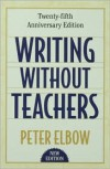 Writing without Teachers - Peter Elbow