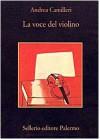 La voce del violino - Andrea Camilleri