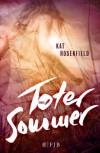 Toter Sommer: Roman - Kat Rosenfield