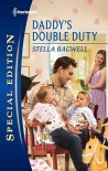 Daddy's Double Duty (Men of the West, #21) - Stella Bagwell