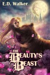 The Beauty's Beast - E.D. Walker