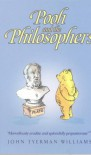 Pooh and the Philosophers (Wisdom of Pooh) - John Tyerman Williams