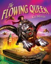 The Flowing Queen - Kai Meyer