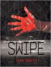 Swipe  - Evan Angler, Barrie Buckner