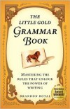 The Little Gold Grammar Book - Brandon Royal