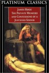 The Private Memoirs and Confessions of a Justified Sinner (Original Classic Edition) - James Hogg
