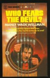 Who Fears the Devil - Manly Wade Wellman