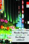 Der Hauptschlüssel - Masako Togawa
