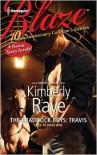 The Braddock Boys: Travis (Blaze) (Braddock Boys, #3) - Kimberly Raye