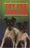 Toy Fox Terrier - Sherry Baker-Kreuger, Sherry Baker-Kreuger