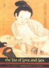 The Tao of Love and Sex - Jolan Chang, Jolan Chung